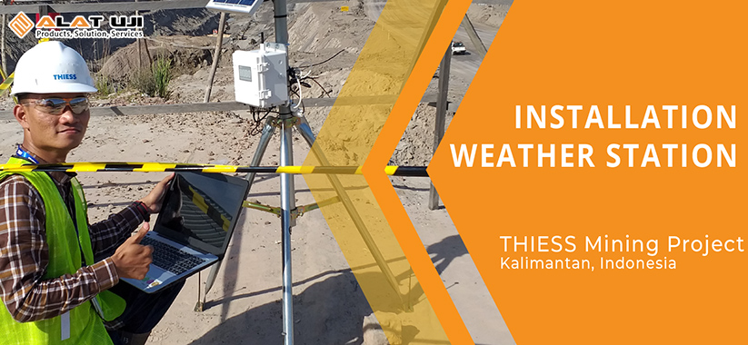 Instalasi Weather Station PT Thiess Mining Project
